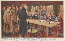 SIGNATURE DE L'ARMISITCE, 11 NOVEMBRE, 1918.