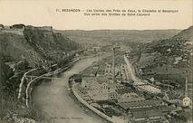 Les Usines de Près de Vaux, la Citadelle et Besançon |