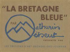 LA BRETAGNE BLEUE | Meheut Mathurin