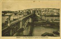 Le Pont National et quartier de Recouvrance |