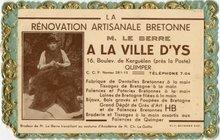 LA RENOVATION ARTISANALE BRETONNE M. LE BERRE A LA VILLE D'YS |