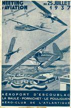 Meeting d'aviation du 25 juillet 1937. Aéroport d'Escoublac - La Baule - Pornichet - Le Pouliguen. Aéro-club de l'Atlantique | Cecchetto