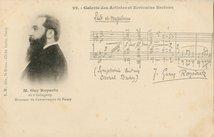 M. Guy Ropartz, né à Guingamp. Directeur du Conservatoire de Nancy. | Dufay