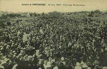 Calvaire de Pontchâteau. 24 juin 1909 - Pèlerinage Eucharistique |